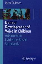 Normal Development of Voice in Children af Mette Pedersen