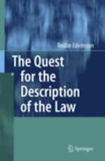 Quest for the Description of the Law