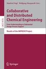 Collaborative and Distributed Chemical Engineering af Manfred Nagl, Wolfgang Marquardt
