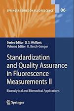 Standardization and Quality Assurance in Fluorescence Measurements II (Springer Series on Fluorescence, nr. 6)
