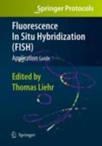Fluorescence In Situ Hybridization (FISH)  Application Guide