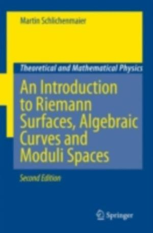 Introduction to Riemann Surfaces, Algebraic Curves and Moduli Spaces af Martin Schlichenmaier
