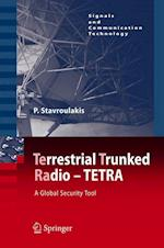 Terrestrial Trunked Radio - Tetra (Signals and Communication Technology)