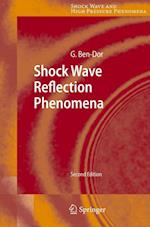 Shock Wave Reflection Phenomena af Gabi Ben-Dor