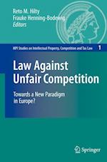Law Against Unfair Competition (MPI Studies on Intellectual Property and Competition Law, nr. 1)
