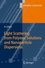 Light Scattering from Polymer Solutions and Nanoparticle Dispersions