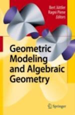 Geometric Modeling and Algebraic Geometry