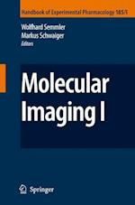 Molecular Imaging (HANDBOOK OF EXPERIMENTAL PHARMACOLOGY, nr. 185)