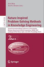 Nature Inspired Problem-Solving Methods in Knowledge Engineering (Lecture Notes in Computer Science / Theoretical Computer Science and General Issues, nr. 4528)