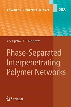 Phase-Separated Interpenetrating Polymer Networks
