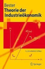 Theorie Der Industrieakonomik af Helmut Bester
