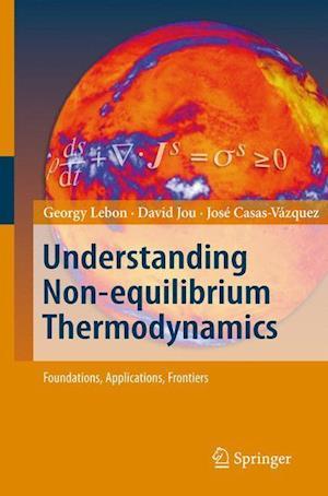 Understanding Non-equilibrium Thermodynamics