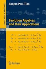Evolution Algebras and Their Applications af Jianjun Paul Tian