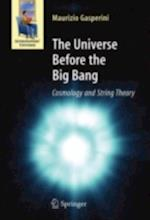 Universe Before the Big Bang