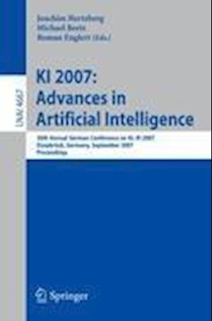 KI 2007: Advances in Artificial Intelligence : 30th Annual German Conference on AI, KI 2007, Osnabrück, Germany, September 10-13, 2007, Proceedings