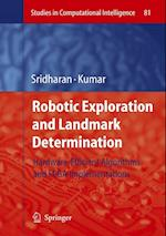 Robotic Exploration and Landmark Determination (Studies in Computational Intelligence, nr. 81)