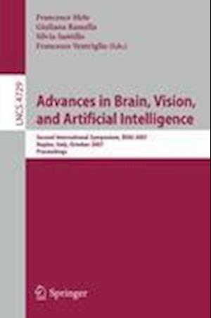 Advances in Brain, Vision, and Artificial Intelligence : Second International Symposium, BVAI 2007, Naples, Italy, October 10-12, 2007, Proceedings