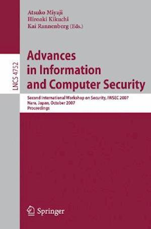 Advances in Information and Computer Security : Second International Workshop on Security, IWSEC 2007, Nara, Japan, October 29-31, 2007, Proceedings