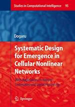 Systematic Design for Emergence in Cellular Nonlinear Networks af Radu Dogaru
