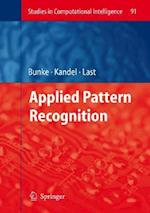 Applied Pattern Recognition (Studies in Computational Intelligence, nr. 91)