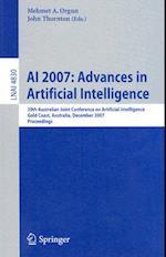AI 2007 - Advances in Artificial Intelligence af Mehmet A Orgun, John Thornton