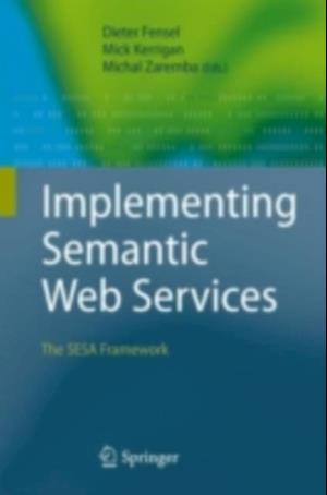 Implementing Semantic Web Services