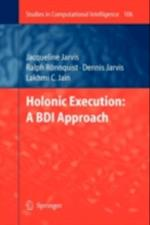 Holonic Execution: A BDI Approach (Studies in Computational Intelligence)