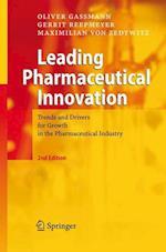 Leading Pharmaceutical Innovation af Gerrit Reepmeyer, Maximilian von Zedtwitz, Oliver Gassmann
