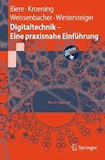 Digitaltechnik - Eine Praxisnahe Einf Hrung af Daniel Kroening, Christoph Wintersteiger, Armin Biere
