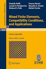 Mixed Finite Elements, Compatibility Conditions, and Applications af Michel Fortin, Richard S Falk, Ricardo G Duran