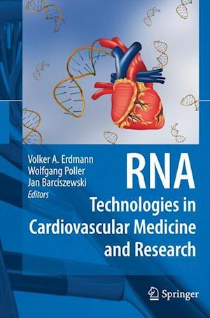 RNA Technologies in Cardiovascular Medicine and Research