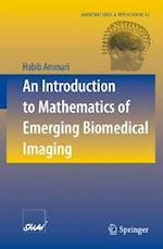 An Introduction to Mathematics of Emerging Biomedical Imaging af Habib Ammari