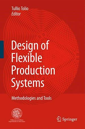 Design of Flexible Production Systems