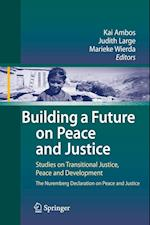 Building a Future on Peace and Justice af Judith Large, Marieke Wierda, Kai Ambos