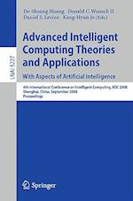Advanced Intelligent Computing Theories and Applications with Aspects of Artificial Intelligence (Lecture Notes in Computer Science: Lecture Notes in Artificial Intelligence, nr. 5227)