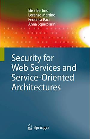 Security for Web Services and Service-Oriented Architectures