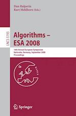 Algorithms--ESA 2008 (Lecture Notes in Computer Science)