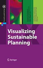 Visualizing Sustainable Planning (X.Media.Publishing)