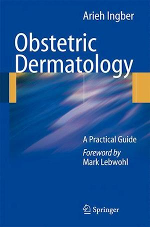 Obstetric Dermatology : A Practical Guide
