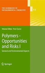 Polymers - Opportunities and Risks I (HANDBOOK OF ENVIRONMENTAL CHEMISTRY, nr. 11)