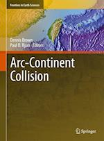 Arc-Continent Collision (Frontiers in Earth Sciences)