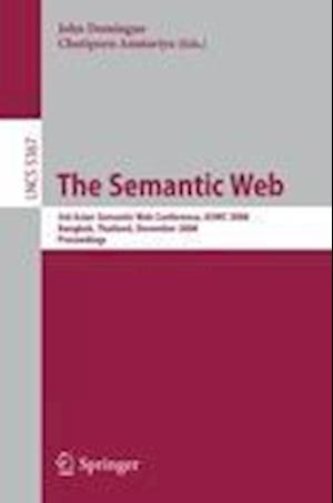 The Semantic Web : 3rd Asian Semantic Web Conference, ASWC 2008, Bangkok, Thailand, December 8-11, 2008. Proceedings
