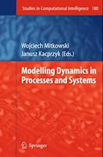 Modelling Dynamics in Processes and Systems (Studies in Computational Intelligence)