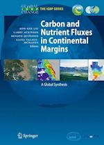 Carbon and Nutrient Fluxes in Continental Margins (Global Change - the Igbp Series)