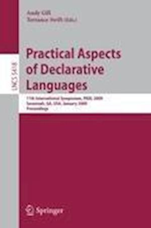 Practical Aspects of Declarative Languages : 11th International Symposium, PADL 2009, Savannah, GA, USA, January 19-20, 2009, Proceedings