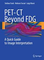 PET-CT Beyond FDG