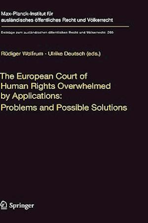The European Court of Human Rights Overwhelmed by Applications: Problems and Possible Solutions
