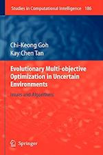 Evolutionary Multi-objective Optimization in Uncertain Environments af Kay Chen Tan, Chi Keong Goh