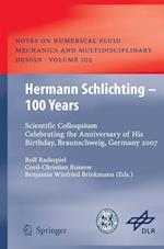 Hermann Schlichting - 100 Years af Benjamin Winfried Brinkmann, Rolf Radespiel, Cord Christian Rossow