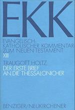Der Erste Brief an Die Thessalonicher af Traugott Holtz
